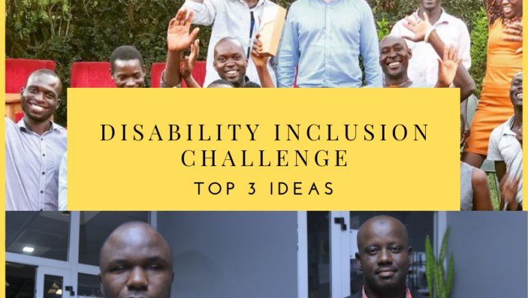 Disability Inclusion Challenge Updates; Top 3 Ideas are taking shape!